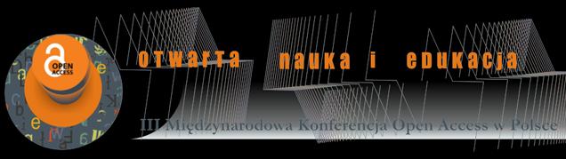 III Międzynarodowa Konferencja Open Access w Polsce na Open Conference System (OCS)