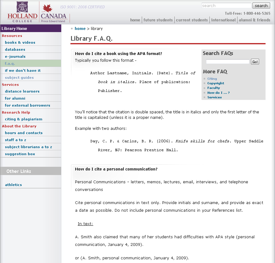 Holland College (FAQ) http://www.hollandcollege.com/library/subject_guides.php