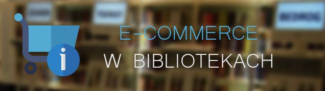 CMS e-commerce w bibliotekach